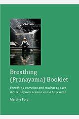 Breathing (Pranayama) Booklet Kindle Edition