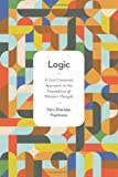 Logic: A God-Centered Approach to the Foundation of Western Thought