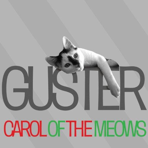 Carol Of The Meows (Guster Christmas)