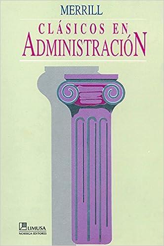 Clasicos en Administracion/ Classics in Management