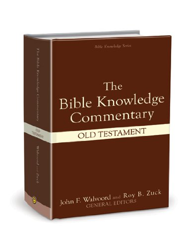 The Bible Knowledge Commentary (Old Testament:) (Knowledge Series)