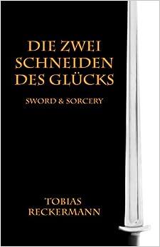 Die zwei Schneiden des Glücks: Sword & Sorcery