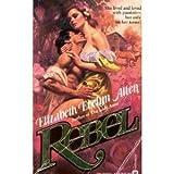 Rebel, Elizabeth E. Allen, 0446325511