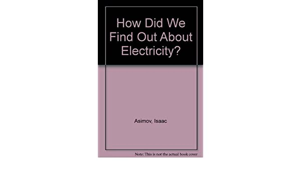 How did we find out about electricity?