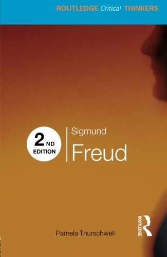 Sigmund Freud (Routledge Critical Thinkers)