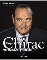 Jacques Chirac - Vie publique, archives privées