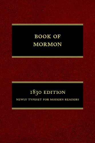 (The Book of Mormon: 1830 Edition, Newly Typeset for Modern Readers)
