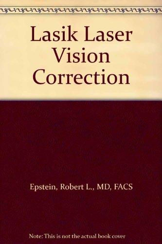 Lasik Laser Vision Correction (Laser Surgery Center)