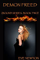 Demon Freed: Bound Series, Book Two