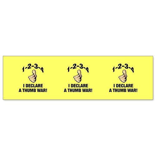 Car Bumper Sticker - 1 2 3 4 I Declare A Thumb War