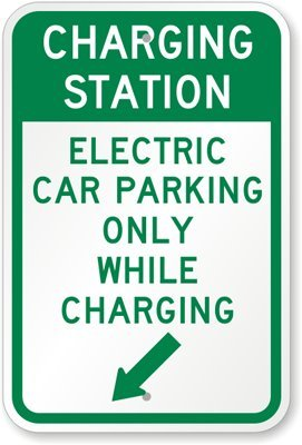 Charging Station: Electric Car Parking Only While Charging (with Left Arrow) Sign, 18'' x 12''