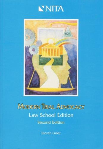 Modern Trial Advocacy, Law School Edition