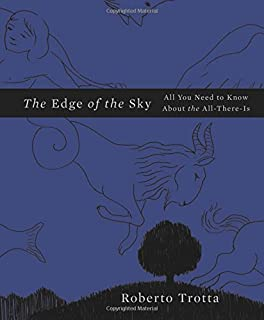 Book Cover: The Edge of the Sky: All You Need to Know About the All-There-Is