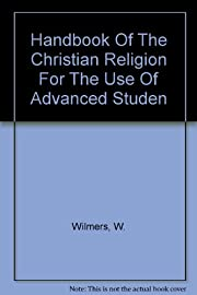 Handbook Of The Christian Religion For The…