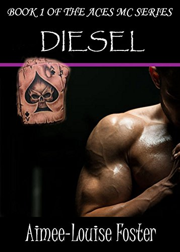 Diesel (Aces MC Series Book 1)