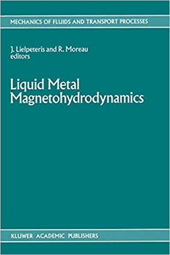 Amazon com: Liquid Metal Magnetohydrodynamics (Mechanics of