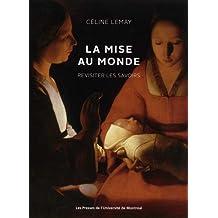 MISE AU MONDE (LA) : REVISITER LES SAVOIRS