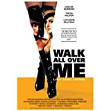 Walk All Over Me [Import anglais]