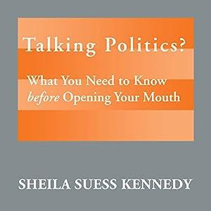 Talking Politics? Audiobook
