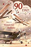 For You Dad 90 90th Happy Birthday Planes Design Good Quality Card with a Lovely Verse by Special Days