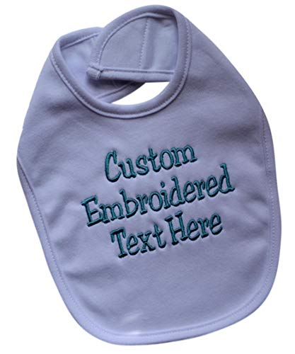 Personalized Baby Bib EMBROIDERED with Your Custom Text and Color 100% Cotton Unisex (WHITE BIB)
