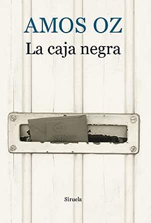 La caja negra (Biblioteca Amos Oz nº 13) eBook: Oz, Amos, Rodríguez, Gracia: Amazon.es: Tienda Kindle