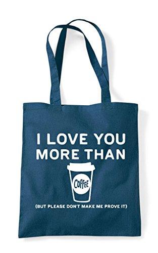 Tote Shopper Petrol Coffee Than Love I You Bag More f8c1SWpqO