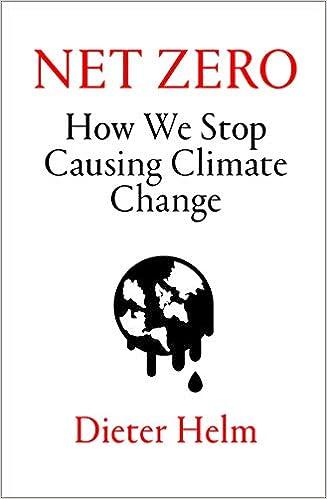 Book's Cover of Net Zero: How We Stop Causing Climate Change (Anglais) Relié – 3 septembre 2020