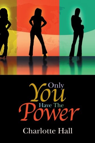 Download Only You Have The Power pdf epub