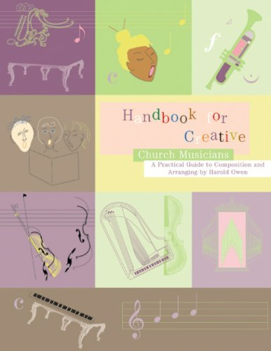 Download By Harold Owen - Handbook for Creative Church Musicians: A Practical Guide to Comp (Spi Rei) (2001-06-16) [Spiral-bound] PDF
