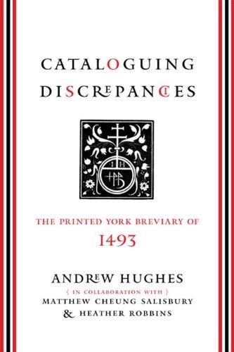 Cataloguing Discrepancies: The Printed York Breviary of 1493 PDF