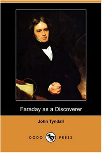Faraday as a Discoverer (Dodo Press)