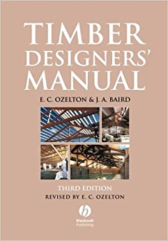 Timber Designers' Manual Third Edition