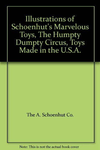 oenhut's Marvelous Toys, The Humpty Dumpty Circus, Toys Made in the U.S.A. ()