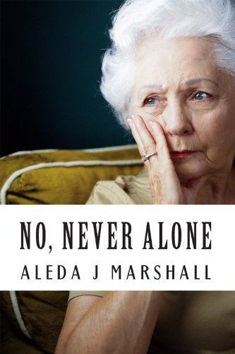 "No, Never Alone: ""I Promised"" by [Marshall, Aleda J]"