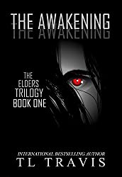 The Awakening (The Elders Trilogy Book 1)