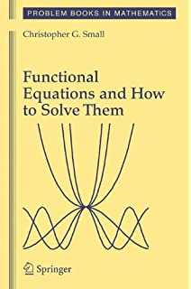 Lectures on functional equations and their applications dover books functional equations and how to solve them problem books in mathematics fandeluxe Gallery