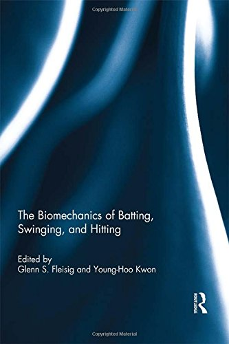 The Biomechanics of Batting, Swinging, and Hitting por Glenn Fleisig,Young-Hoo Kwon
