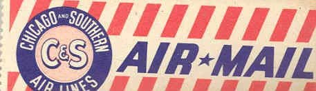1940 ? Chicago & Southern C&S Air Lines Luggage - Chicago 1940