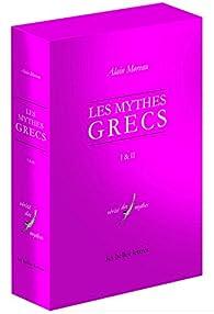 Mythes grecs par Alain Moreau