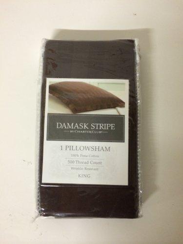 Charter Club DAMASK STRIPE 500TC KING Sham, Chocolate