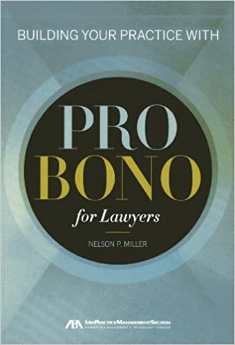Building Your Practice with Pro Bono for Lawyers