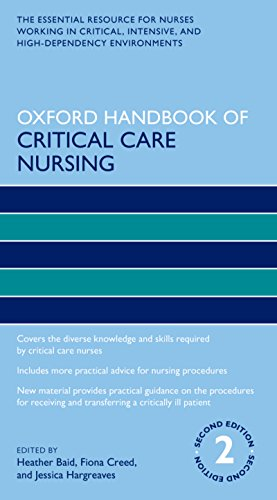 - Oxford Handbook of Critical Care Nursing (Oxford Handbooks in Nursing)