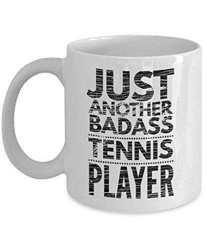 Just Another Badass Tennis Player Coffee Mug - Cool Coffee Cup
