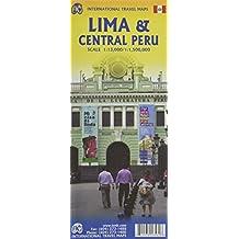 LIMA AND CENTRAL PERU - LIMA ET LE PÉROU CENTRAL