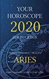 Your Horoscope 2020: Aries