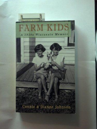 Clothesline Farm (Farm Kids a 1950s Wisconsin Memoir)