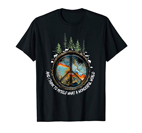 And I Think To Myself What A Wonderful World Hippie Shirt -