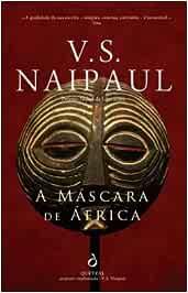 A Máscara de África V. S. Naipaul: Amazon.es: V. S. Naipaul: Libros en idiomas extranjeros