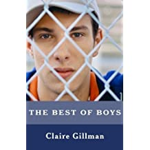 The Best of Boys: Helping your Sons through their teenage years by Claire Gillman (2013-11-01)